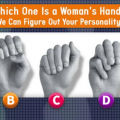 Determining Personality - Guess Which Hand is a Woman`s to Reveal your True Self